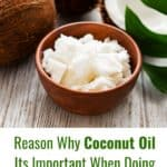 Reasons why you need coconut oil in the keto diet